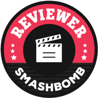 Smashbomb Movie Reviewer