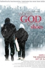 Where God Left His Shoes (2007)