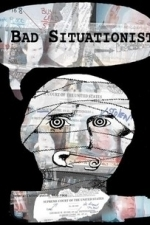A Bad Situationist (2009)