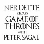 Nerdette Recaps Game Of Thrones With Peter Sagal