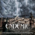 Terminal Illness, Pt. 2 by Endemic