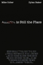 America Is Still the Place (2015)