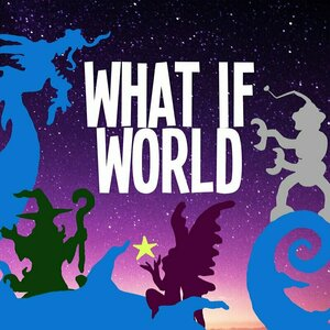 What If World - Stories for Kids