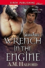 Wrench in the Engine (Galaxia Pirates #3)