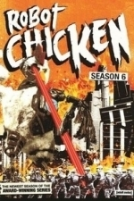 Robot Chicken  - Season 6
