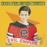 Evil Empire by Rage Against The Machine