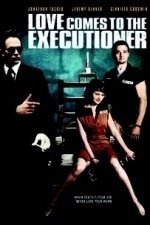 Love Comes to the Executioner (2006)