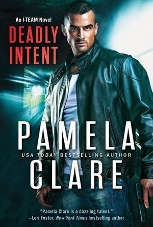 Deadly Intent (I-Team #8)
