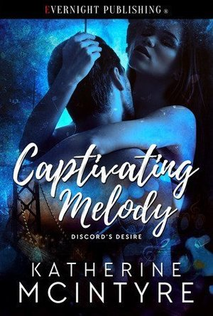 Captivating Melody (Discord's Desire #1)