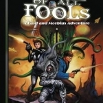 The Adventures of Basil and Moebius: Volume 4: The Fate of All Fools