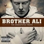 Undisputed Truth by Brother Ali