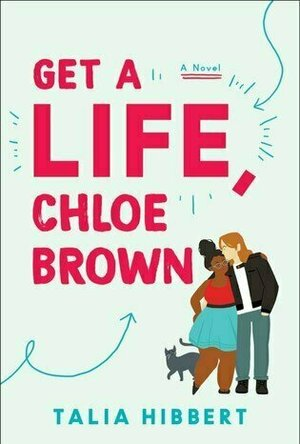 Get a Life, Chloe Brown (The Brown Sisters #1)