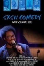 SXSW Comedy With W. Kamau Bell (2015)