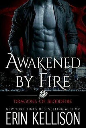 Awakened by Fire (Dragons of Bloodfire #2)