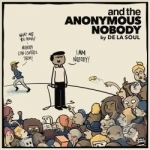 And the Anonymous Nobody by De La Soul