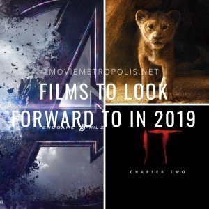 Films to Look Forward to in 2019
