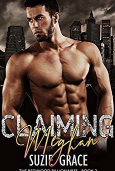 Claiming Meghan: An Enemies to Lovers Romance (The Redwood Billionaires Series Book 2)