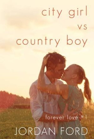 City Girl vs Country Boy (Forever Love #1)
