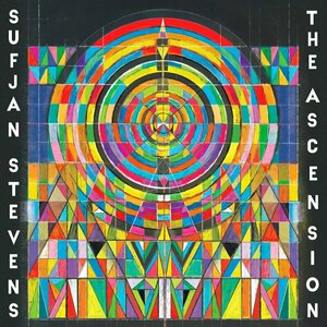 The Ascension by Sufjan Stevens