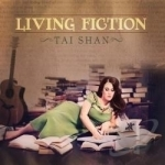 Living Fiction by Tai Shan