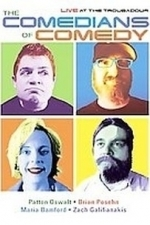 Comedians of Comedy - Live at the Troubador (2007)