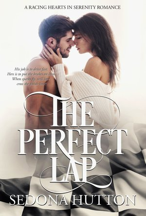 The Perfect Lap (Racing Hearts in Serenity #2)