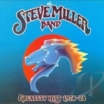 Greatest Hits 1974-78 by Steve Miller