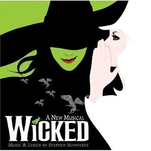 Wicked: A New Musical (Original Broadway Cast Recording) by Original Broadway Cast