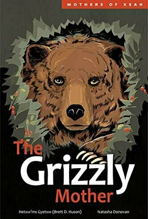 The Grizzly Mother (Mothres of Xsan #2)