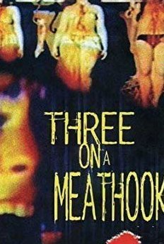 Three on A Meathook (1972)