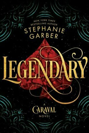 Legendary: Caraval Book 2