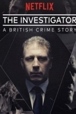 The Investigator: A British Crime Story - Season 1