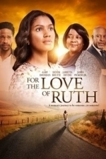 For the Love of Ruth (2015)