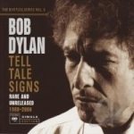 Bootleg Series, Vol. 8: Tell Tale Signs - Rare and Unreleased 1989 - 2006 by Bob Dylan