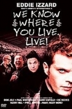 We Know Where You Live: Live! (2004)
