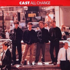 All change by Cast