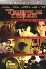 Triple Cross (2004)