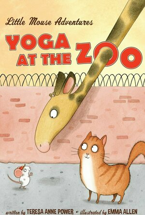 Yoga at the Zoo (Little Mouse Adventures #1)