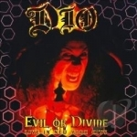 Evil or Divine by Dio