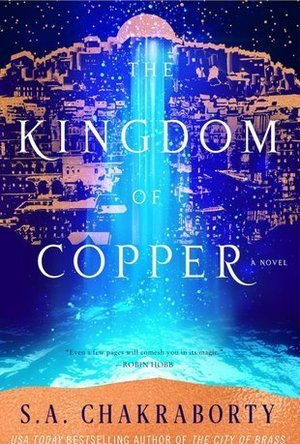 The Kingdom of Copper (The Daevabad Trilogy #2)