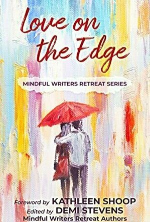 Love on the Edge (Mindful Writers Retreat Series #3)