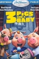 Unstable Fables: 3 Pigs & a Baby (2007)