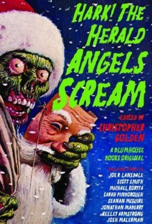 Hark! the Herald Angels Scream: An Anthology