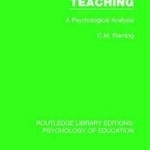Teaching: A Psychological Analysis