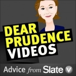 Dear Prudence Videos from Slate V