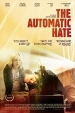 The Automatic Hate (2016)