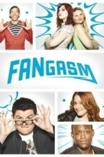 Fangasm  - Season 1