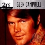 10 Great Songs: 20th Century Masters - The Millennium Collection by Glen Campbell