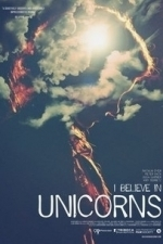 I Believe in Unicorns (2015)