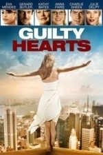 Guilty Hearts (2011)